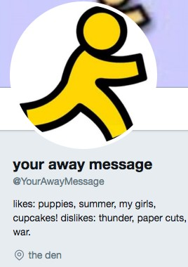 Funny twitter bio from @YourAwayMessage