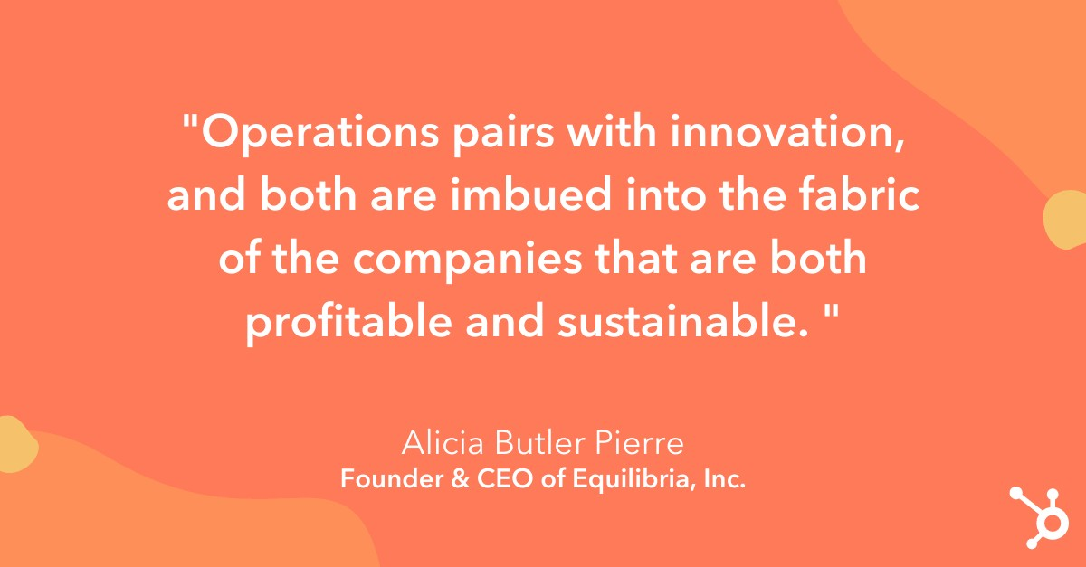 Alicia Butler Pierre quote on operations importance
