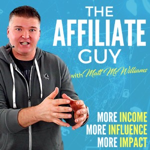 The Affiliate Guy   Best Marketing Podcasts