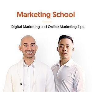 Marketing School Podcast   Best Marketing Podcasts