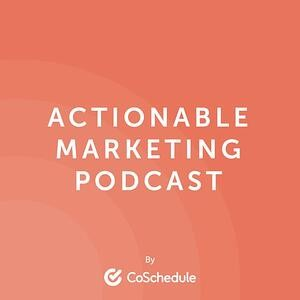 Actionable Marketing Podcast   Best Marketing Podcasts