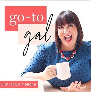 Go to Gal Podcast   Best Marketing Podcasts